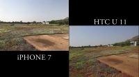 HTC U11 Vs iPhone 7 Camera 拍照对比
