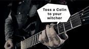 重金属版《猎魔人》主题曲 Toss a Colin to your witcher cover by Leo Moracchioli