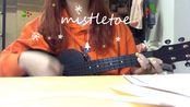 【covered by zz】mistletoe