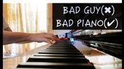 """【钢琴】《Bad Guy》【超还原版】Billie Eilish 碧梨 """"I'm the bad guy. duh~"""""""
