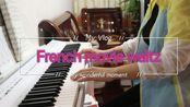 up主日常:钢琴曲《French Movie Waltz》