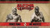 Lucha Underground #1.39 Ultima Lucha 2015.04.19 Prince Puma vs. Mil Muertes