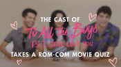 【To All the Boys: P.S. I Still Love You】|主演们的Rom-com movie quiz