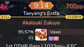 Vaxei | 9.14 +DTHR95.57% 4xMiss // Akatsuki Zukuyo [Taeyang's Extra]