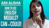 【原味En】How to Use English Modals? Can vs Could! Ask Alisha