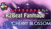 【R2Beat Fanmade】Cherry Blossom - Memme 难度7.5★