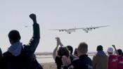世界最大飞机首飞成功,翼展超百米